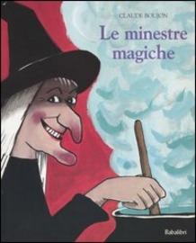 Le minestre magiche