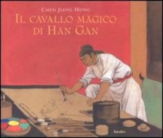 Il cavallo magico di Han Gan