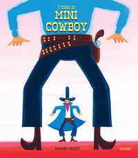 I guai di mini cowboy
