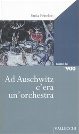 Copertina  Ad Auschwitz c'era un'orchestra