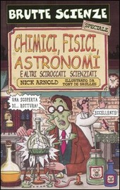 Copertina  Chimici, fisici, astronomi e altri sciroccati scienziati