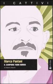 Marco Pantani : il campione fuori norma