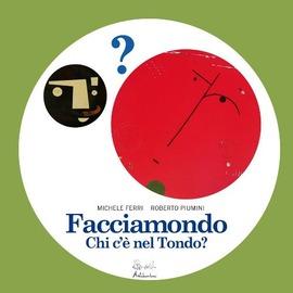 Copertina  Facciamondo : chi c'è nel tondo?