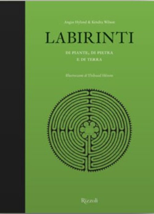 Labirinti di piante, di pietra e di terra