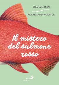 Il mistero del salmone rosso