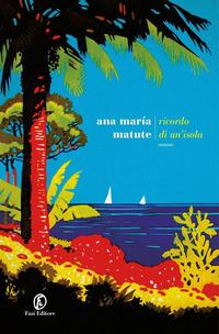 Ricordo di un'isola : romanzo