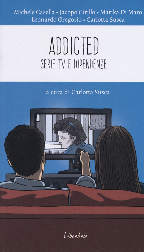 Addicted. Serie tv e dipendenze